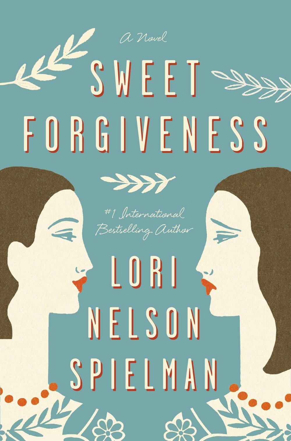 a wfw book review sweet forgiveness by lori nelson spielman